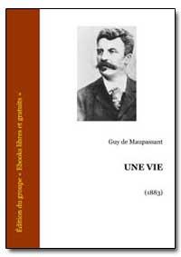 Une Vie by De Maupassant, Guy
