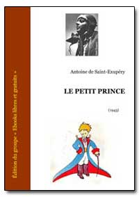 Le Petit Prince by De Saint-Exupery, Antoine