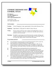 Conroe Creosote Site Conroe, Texas by Environmental Protection Agency