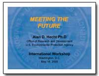 Meeting the Future by Hecht, Alan D., Ph. D.