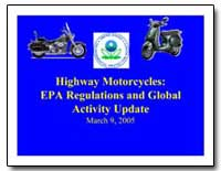 Highway Motorcycles : Epa Regulations an... by Environmental Protection Agency