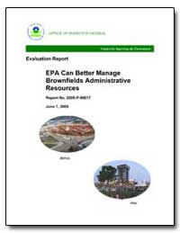 Epa Can Better Manage Brownfields Admini... by Environmental Protection Agency
