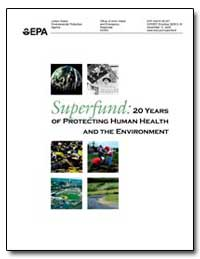 Superfund : 20 Years of Protecting Human... by Costle, Douglas M.