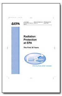 Radiation Protection at Epa by Environmental Protection Agency