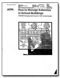 How to Manage Asbestos in School Buildin... by Environmental Protection Agency