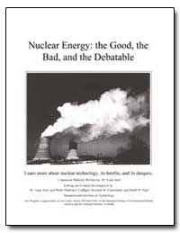 Nuclear Energy : The Good, The Bad, And ... by Aref, Lana