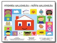Hogares Saludables : Ninos Saludables by Environmental Protection Agency