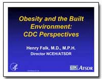 Obesity and the Built Environment : Cdc ... by Falk, Henry