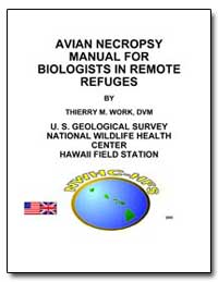 Avian Necropsy Manual for Biologists in ... by Work, Thierry M.