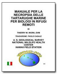 Manuale Per la Necropsia Delle Tartarugh... by Work, Thierry M.