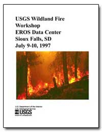 Usgs Wildland Fire Workshop Eros Data Ce... by Coloff, S. G.
