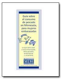 Guia Sobre El Consumo de Pescado en Minn... by Environmental Protection Agency