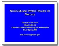 Noaa Mussel Watch Results for Mercury by O'Donnell, Michael P.