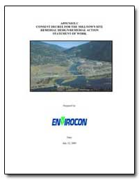 Appendix C : Consent Decree for the Mill... by Environmental Protection Agency