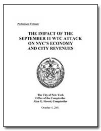 The Impact of the September 11 Wtc Attac... by Hevesi, Alan G.