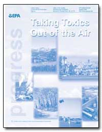 Taking Toxics Out of the Air by Environmental Protection Agency