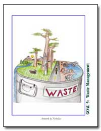 Goal 5 : Better Waste Management, Restor... by Environmental Protection Agency
