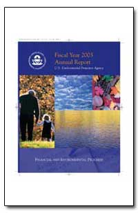 Fiscal Year 2003 Annual Report United St... by Environmental Protection Agency