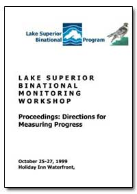 Lake Superior Binational Monitoring Work... by Environmental Protection Agency