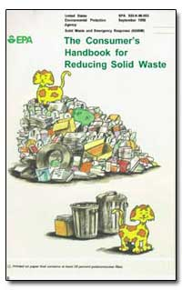 The Consumer's Handbook for Reducing Sol... by Environmental Protection Agency