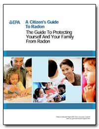 A Citizen's Guide to Radon the Guide to ... by Environmental Protection Agency