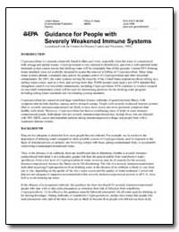 Guidance for People with Severely Weaken... by Environmental Protection Agency