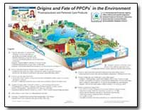 Origins and Fate of Ppcps in the Environ... by Environmental Protection Agency