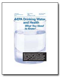 Drinking Water and Health What You Need ... by Environmental Protection Agency