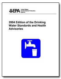2004 Edition of the Drinking Water Stand... by Environmental Protection Agency