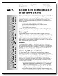 Efectos de la Sobreexposicion Al Sol Sob... by Environmental Protection Agency