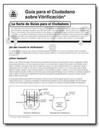Guia para El Ciudadano Sobre Vitrificaci... by Environmental Protection Agency
