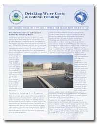 Drinking Water Costs and Federal Funding by Environmental Protection Agency