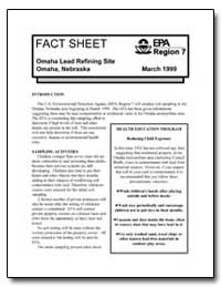 Omaha Lead Refining Site Omaha, Nebraska by Environmental Protection Agency