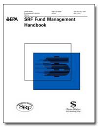Srf Fund Management Handbook by Environmental Protection Agency