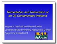 Remediation and Restoration of an Oil Co... by Environmental Protection Agency