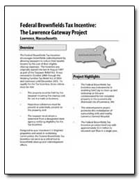 Federal Brownfields Tax Incentive : The ... by Environmental Protection Agency