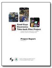 Good Guys Electronics Take-Back Pilot Pr... by Environmental Protection Agency