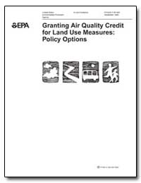 Granting Air Quality Credit for Land Use... by Environmental Protection Agency