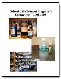 School Lab Cleanout Program in Connectic... by Environmental Protection Agency