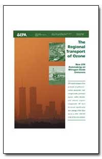 The Regional Transport of Ozone by Environmental Protection Agency