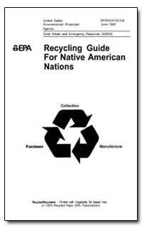 Recycling Guide for Native American Nati... by Environmental Protection Agency