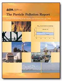 The Particle Pollution Report by Environmental Protection Agency