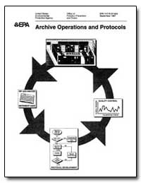 Archice Operations and Protocols by Environmental Protection Agency