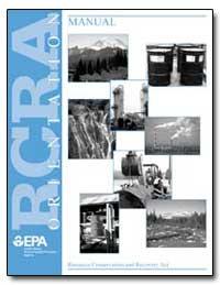 Rcra Orientation Manual by Environmental Protection Agency