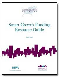 Smart Growth Funding Resource Guide by Environmental Protection Agency
