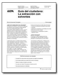 Guia Del Ciudadano : La Extraccion Con S... by Environmental Protection Agency