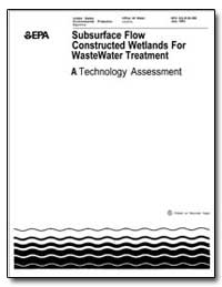 Subsurface Flow Constructed Wetlands for... by Environmental Protection Agency