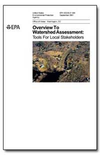 Overview to Watershed Assessment : Tools... by Environmental Protection Agency