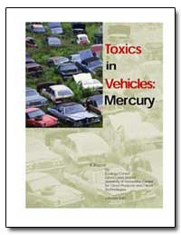 Toxics in Vehicles : Mercury by Griffith, Charles