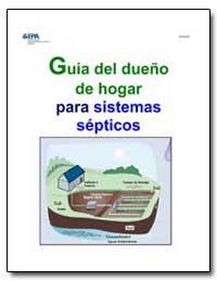 Guia Del Dueno de Hogar para Sistemas Se... by Environmental Protection Agency